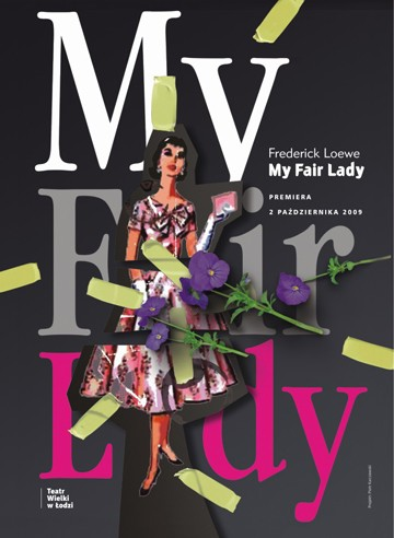 Plakat do spektaklu: MY FAIR LADY